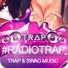 RADIO TRAP † EDM music