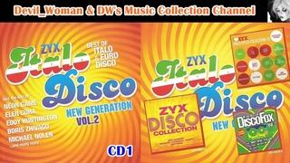 ZYX ITALO DISCO NEW GENERATION,  - CD1 (2013) [Italo-Disco] - ORIGINAL CD