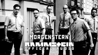 Rammstein - Morgenstern (Official Audio)