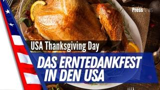 Das Erntedankfest in den USA ist der höchste Feiertag des Jahres