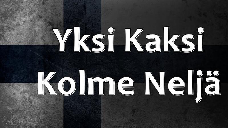 Finnish Folk Song - Yksi, Kaksi, Kolme, Neljä