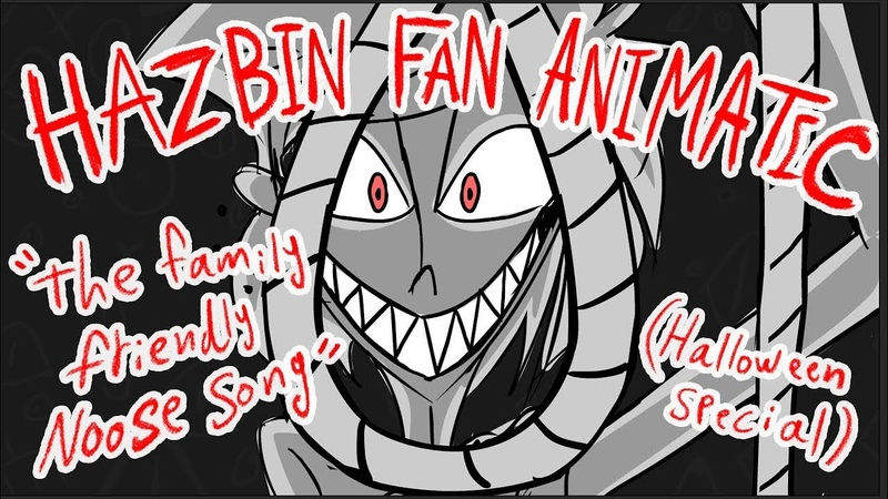 Hazbin Fan Animatic The Family Friendly Noose Song