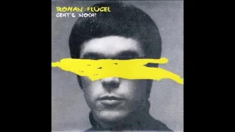Roman flugel ★ geht s noch ★ moguai remix