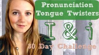Learn English Tongue Twisters. Vowels I & i
