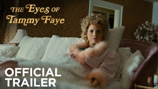 THE EYES OF TAMMY FAYE   Official Trailer   In Theaters September 17
