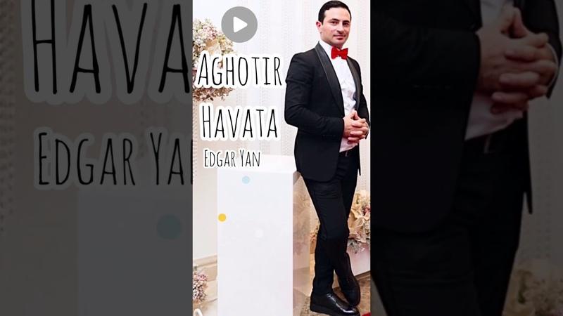 Edgar Yan Aghotir Havata 2020
