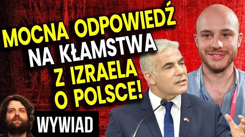 Mocna Odpowiedź na Kłamstwa z Izraela o Polsce Jan Śpiewak u Atora Masakruje Lapid Wywiad Analiza
