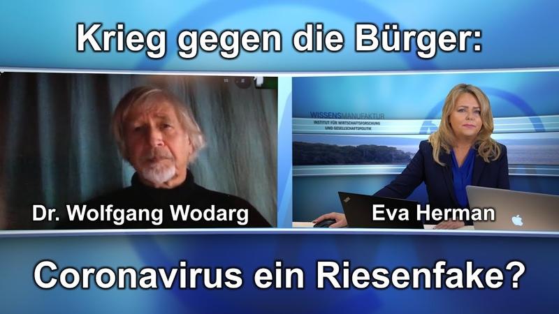 Krieg gegen die Bürger Coronavirus ein Riesenfake Eva Herman im Gespräch mit Dr Wolfgang Wodarg